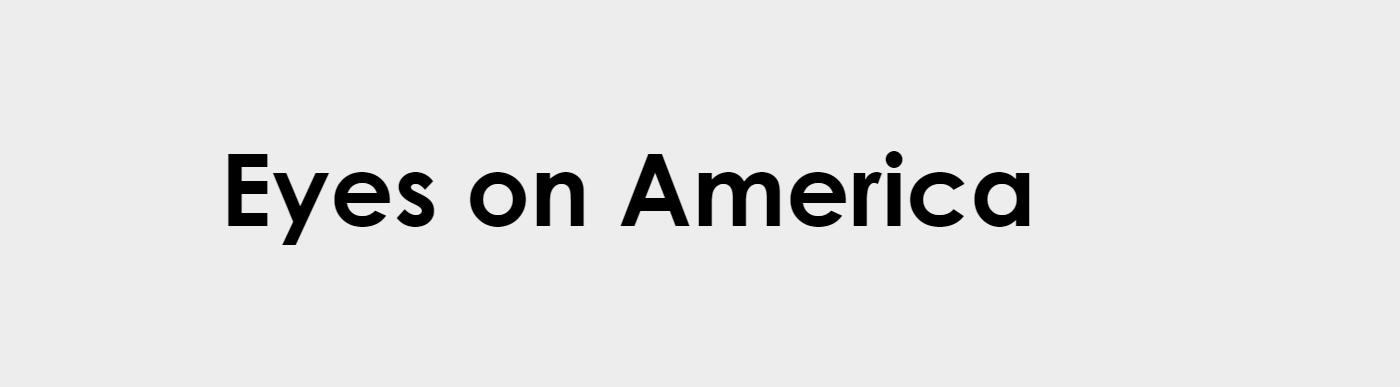 Eye on America